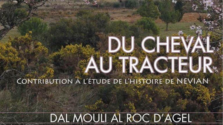 Société Histoire de Névian - Dal Mouli Al Roc d'Agel